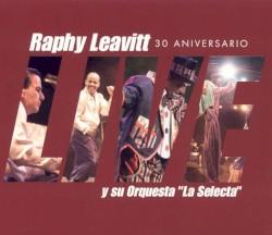 """Raphy Leavitt Y Su Orquesta  """"La Selecta"""" - Somos El Son"""