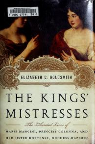 Cover of: The kings' mistresses | Elizabeth C. Goldsmith
